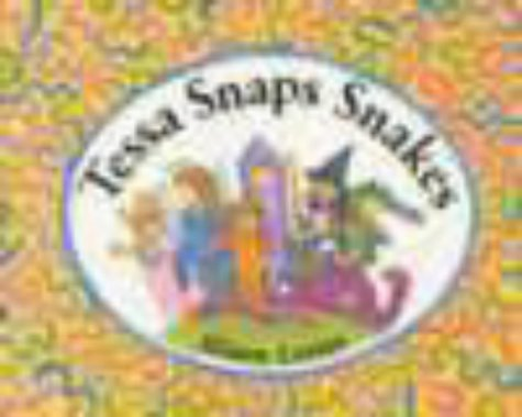 9780340605431: Tessa Snaps Snakes