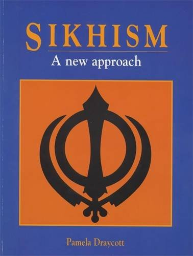 Sikhism: A Newaapproach (A New Approach) (0340605553) by Kevin O'Donnell; Jan Thompson