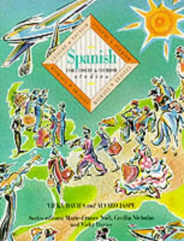 Spanish for Leisure and Tourism Studies: Coursebook (Languages for leisure & tourism): Davies, ...