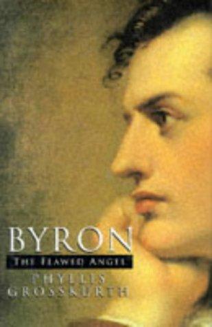 9780340607534: Byron: the flawed angel