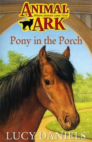 9780340607718: Pony in the Porch (Animal Ark, No. 2)