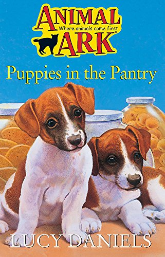 9780340607725: PUPPIES IN THE PANTRY : ( ANIMAL ARK )