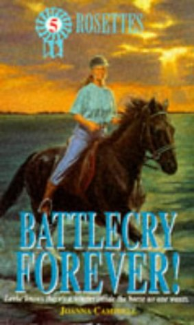 9780340608418: Battlecry Forever! (Rosettes)