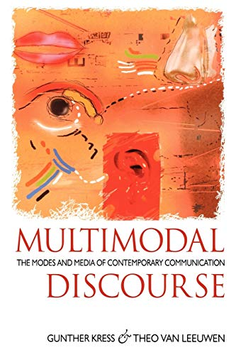 9780340608777: Multimodal Discourse: The Modes and Media of Contemporary Communication