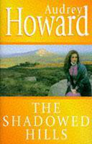 Shadowed Hills (9780340609521) by Audrey Howard