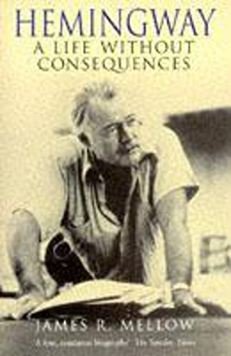 9780340609651: Hemingway a Life Without Consequences