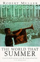 9780340609668: The World That Summer