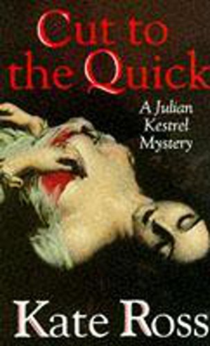 9780340609743: Cut to the Quick (Julian Kestrel Mysteries)