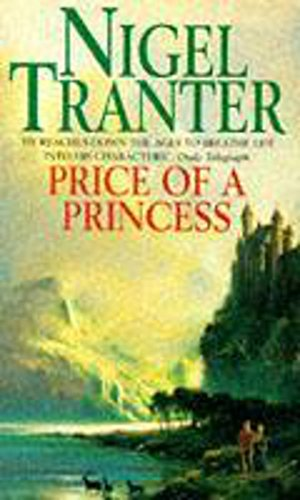 Price of a Princess (Mary Stewart) (034060994X) by Nigel Tranter