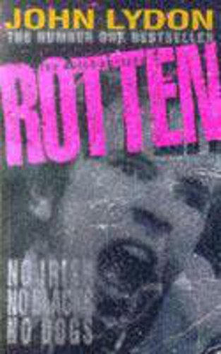 The Autobiography - Rotten: No Irish, No: Lydon, John