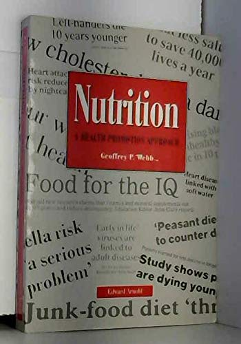 9780340610275: Nutrition: A Health Promotion Approach