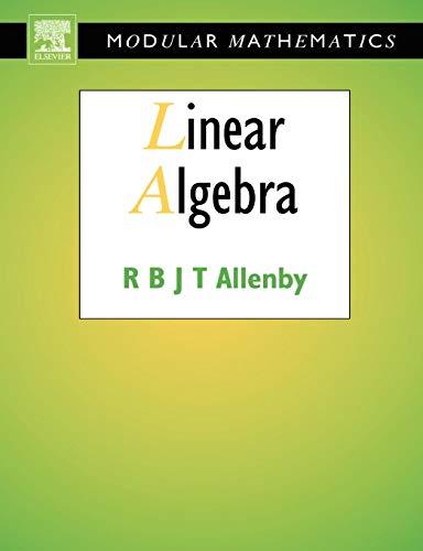 9780340610442: Linear Algebra (Modular Mathematics Series)