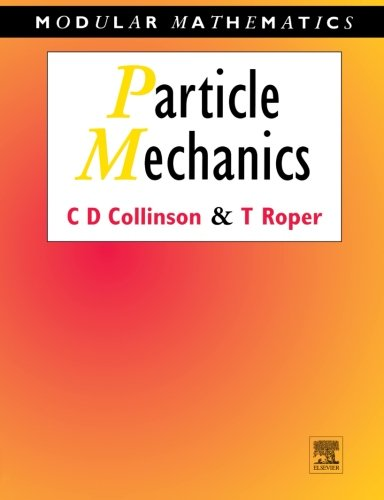 9780340610466: Particle Mechanics (Modular Mathematics Series)