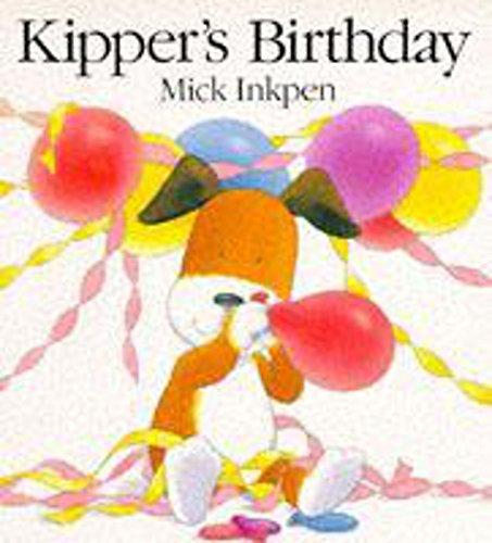 9780340610565: Kipper's Birthday