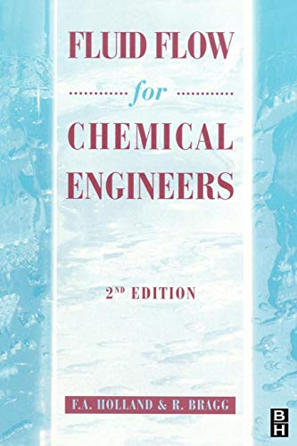 9780340610589: Fluid Flow for Chemical Engineers, 2nd Edition