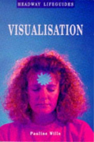 9780340611074: Visualization (Headway Lifeguides)