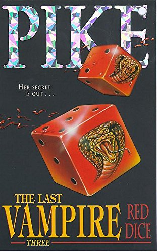 9780340611722: Red Dice: Book 3: Red Dice No. 3 (Last Vampire)