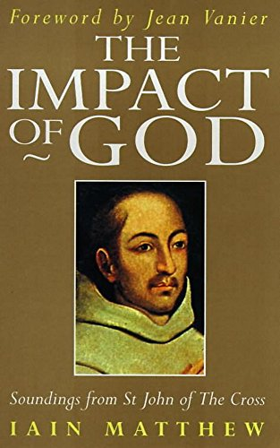 9780340612576: The Impact of God (Soundings from St John of the Cross)