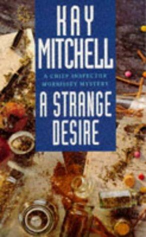 9780340613405: A Strange Desire