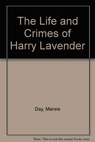 9780340613450: The Life and Crimes of Harry Lavender