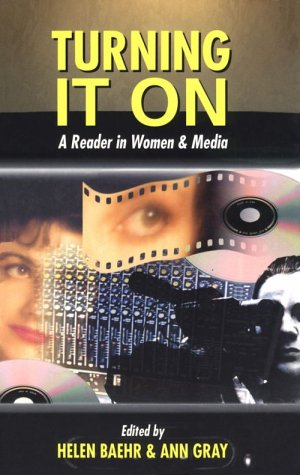 9780340613962: Turning it On: A Reader in Women and Media (Studies in Literature and Religion)