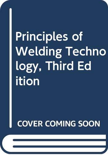 9780340613993: Principles of Welding Technology