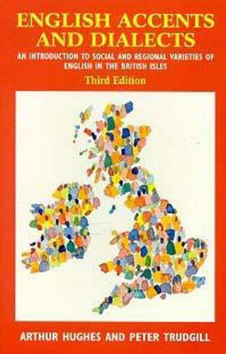 9780340614457: English Accents and Dialects : An Introduction to Social and Regional Varieties of English in the British Isles (cassette sold separately)