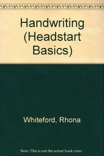 Handwriting (Headstart Basics) (9780340616482) by Rhona Whiteford; Jim Fitzsimmons