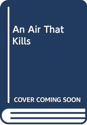 9780340617106: An Air that Kills.