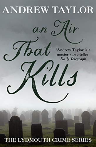 An Air That Kills (The Lydmouth Crime Series): Taylor, Andrew