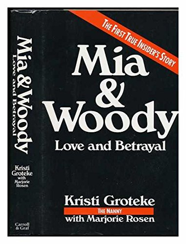 Woody and Mia - The Nanny's Tale: Kristi Groteke with Marjorie Rosen