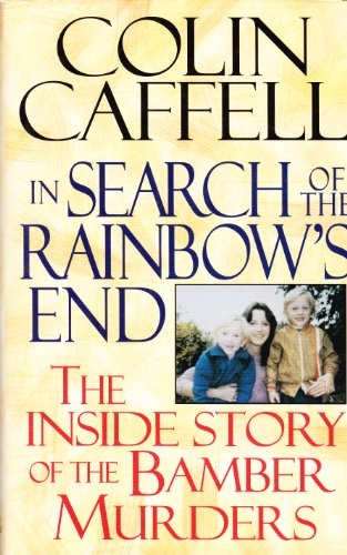 9780340617458: In Search of the Rainbow's End: A Father's Story
