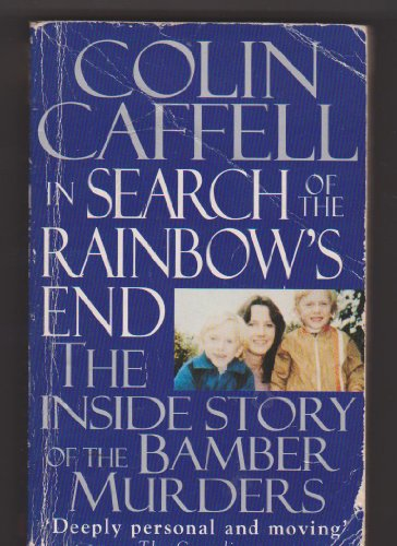 9780340617465: In Search of the Rainbow's End