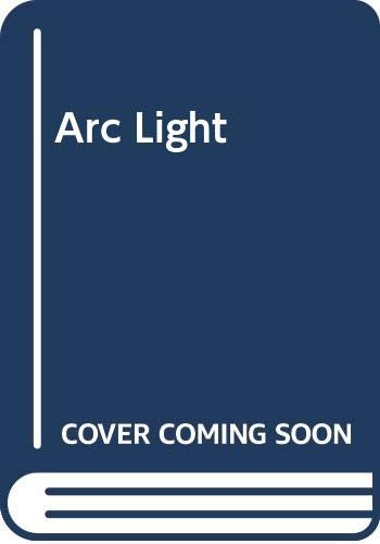 9780340617557: Arc Light