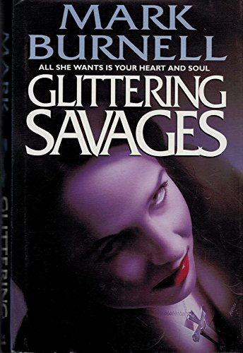 9780340617823: Glittering Savages