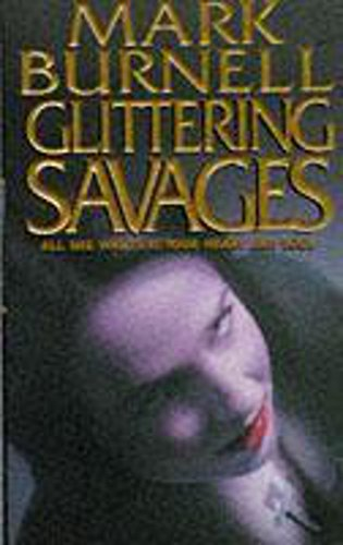 9780340617830: Glittering Savages