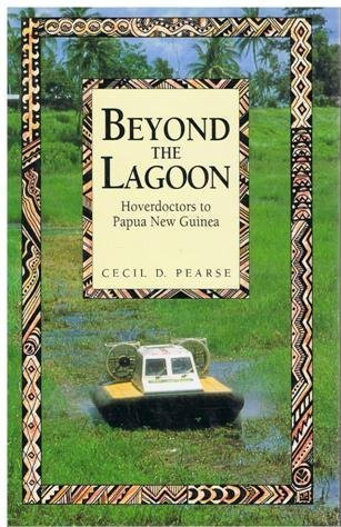 BEYOND THE LAGOON: Hoverdoctors to Papua New Guinea