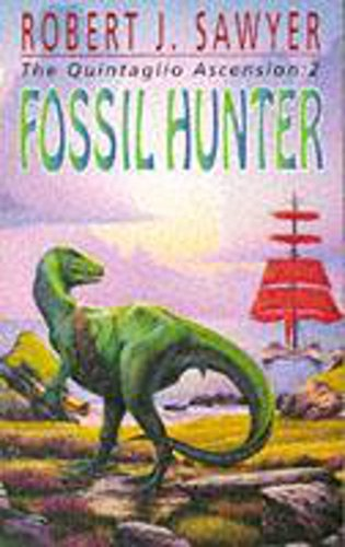 9780340618035: Fossil Hunter: Book Two Of The Quintaglio Ascension