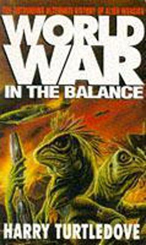 9780340618394: Worldwar: In the Balance
