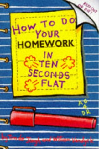 9780340620069: How to Do Your Homework in Ten Seconds Flat