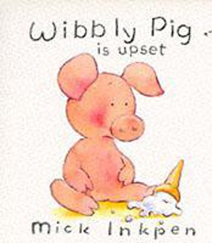 9780340620144: Wibbly Pig Is Happy