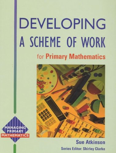 9780340620625: Developing a Scheme of Work for Primary Maths (Managing Primary Mathematics)