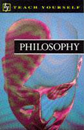 9780340621127: Teach Yourself Philosophy (Tye)