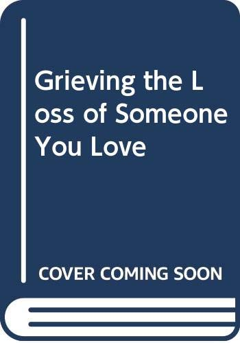 9780340621608: Grieving the Loss of Someone You Love