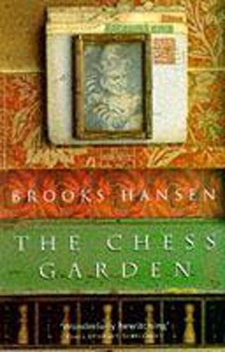 9780340622889: The Chess Garden