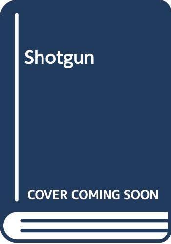 9780340623251: Shotgun