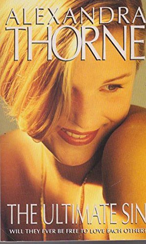 The Ultimate Sin: Thorne, Alexandra