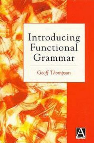 9780340625354: Introducing Functional Grammar
