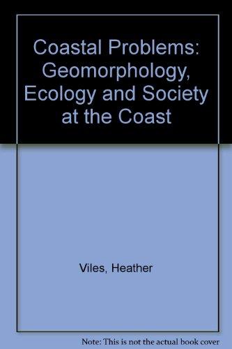 9780340625408: Coastal Problems: Geomorphology, Ecology and Society at the Coast