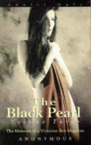 Black Pearl: The Memoirs of a Victorian: Anonymous